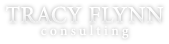 Tracy Flynn Consulting